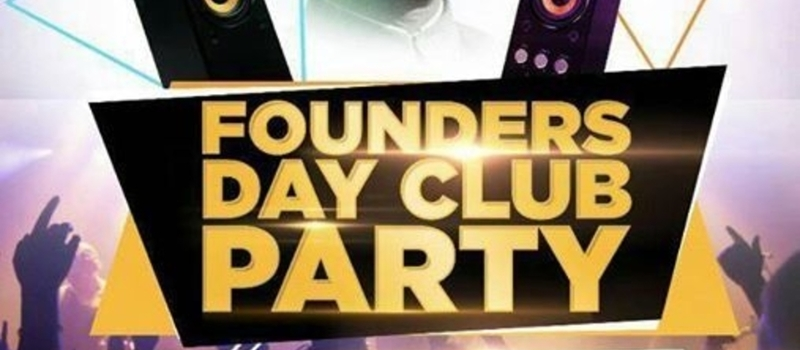 Founders DAY CLUB PARTY