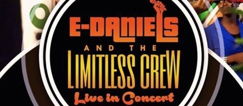 E-Daniels and The Limitless crew Live in concert