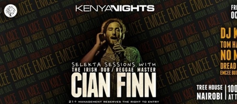 KENYA NIGHTS SELEKTA SESSIONS with CIAN FINN