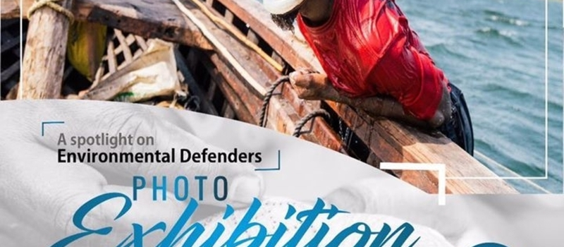 A Spotlight On Environmental Defenders Exhibition