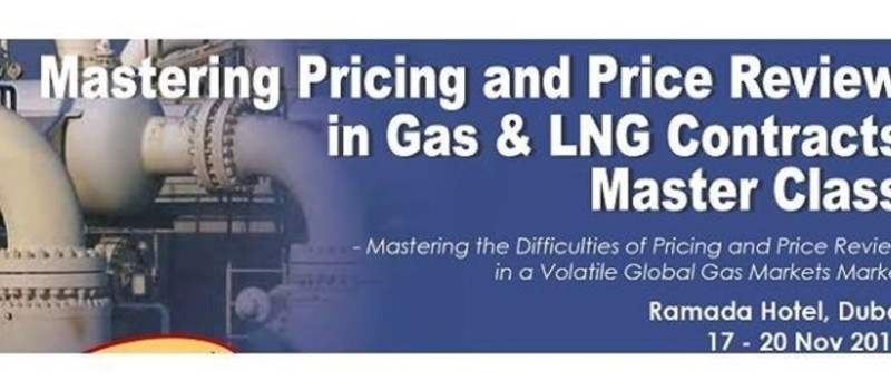 Mastering Pricing and Price Review in Gas & LNG Contracts Master Class