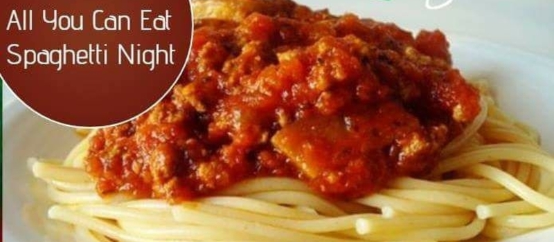 All you can eat Wednesday night spaghetti Dinner.