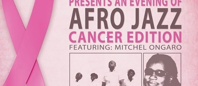 "AN EVENING OF AFRO JAZZ ""CANCER EDITION"""