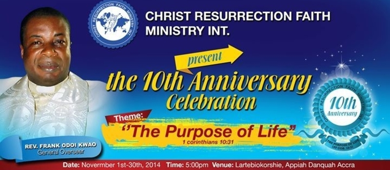 Christ Resurrection Faith Ministry 10 years Anniversary