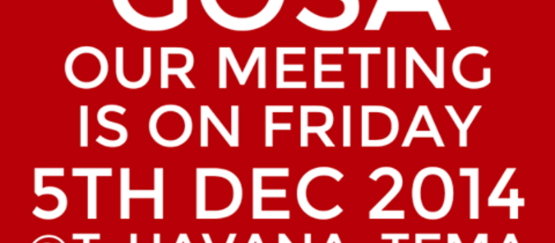 GOSA :-  FIRST GENERAL MEETING