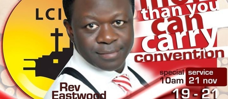 More Than You Can Carry Convention with Reverend Eastwood Anaba