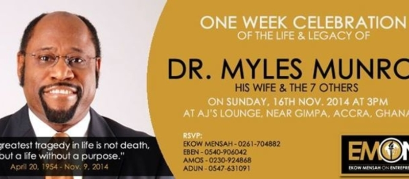 ONE WEEK CELEBRATION FOR DR. MYLES MUNROE