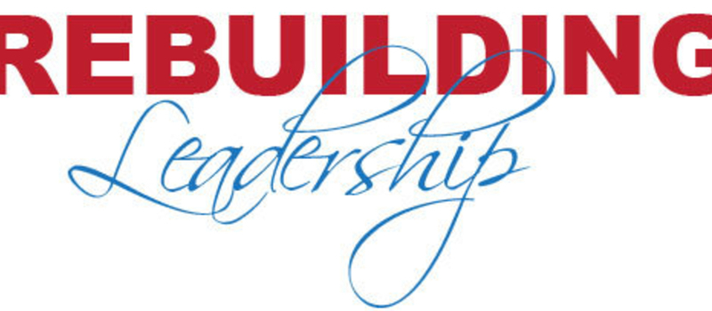 REBUILDING LEADERSHIP