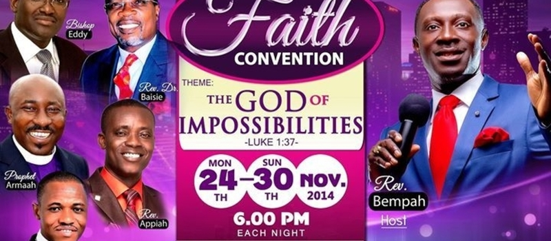 "Faith Covention 2014 - ""The God Of Impossibilities"""