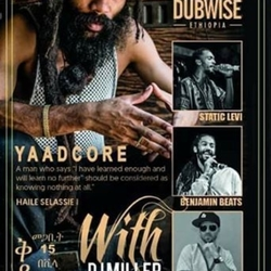 Dub Wise Ethiopia Presenting YAADCORE @Villa Verde on Sat, March 24th.