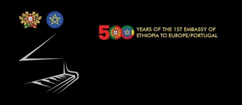 "Concert ""500 years of the 1st Embassy of Ethiopia to Europe/Portugal"""