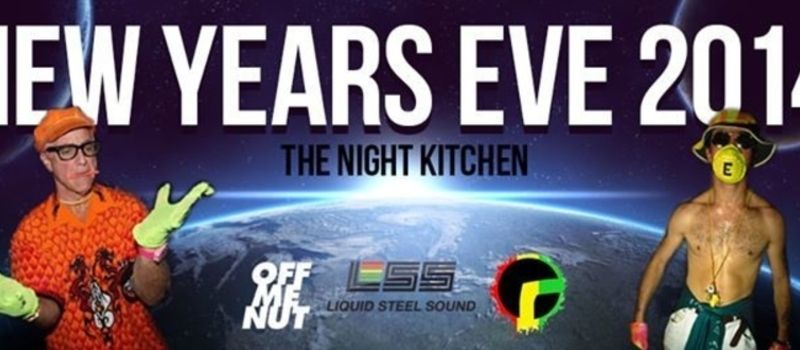 OFF ME NUT / ROOTS / LSS / N.Y.E @T'NIGHT KITCHEN