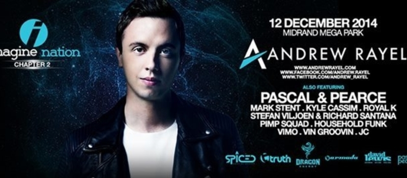 Imagine Nation Chapter2 FT Andrew Rayel - Midrand Mega Park | 12 Dec