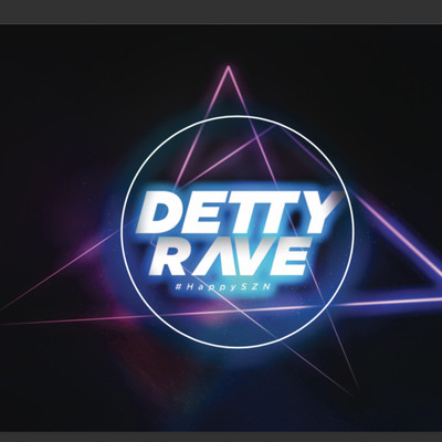 DETTY RAVE 2 (The Happy Szn)