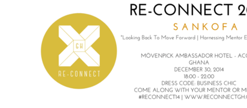 "Re-Connect 2014 | S A N K O F A:   ""Looking Back to Move Forward 