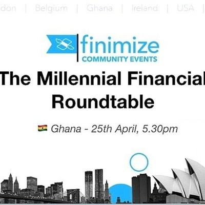 #FinimizeCommunity Presents: The Millennial Financial Roundtable