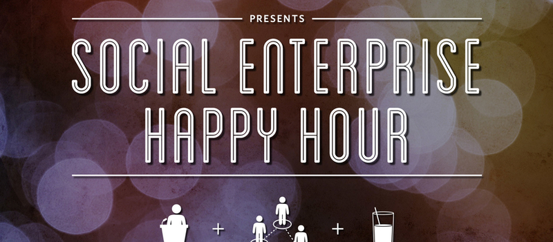 Social Enterprise Happy Hour
