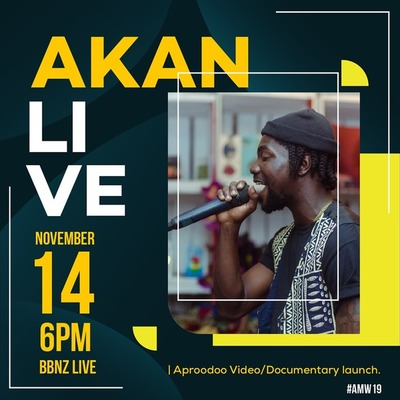 AKAN LIVE (Day 2 of the aftown music week)