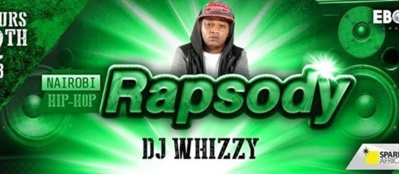 DJ WHIZZY AT NAIROBI RAPSODY