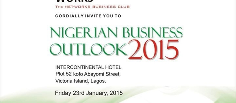 Nigerian Economic Summit/Business Outlook 2015