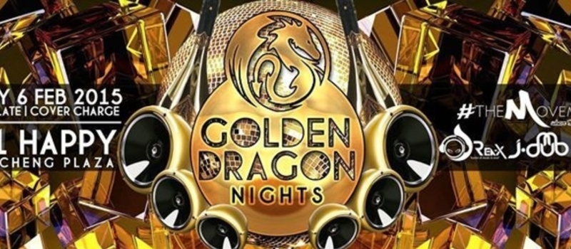 GOLDEN DRAGON NIGHTS @ 1+1 Happy