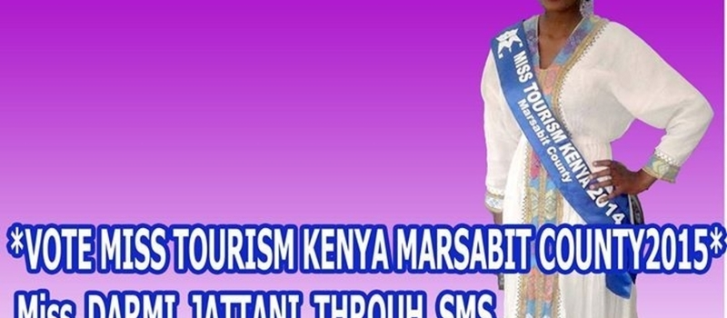 VOTE MISS TOURISM MARSABIT COUNTY NATIONAL FINALS 2015 DARMI JATTANI