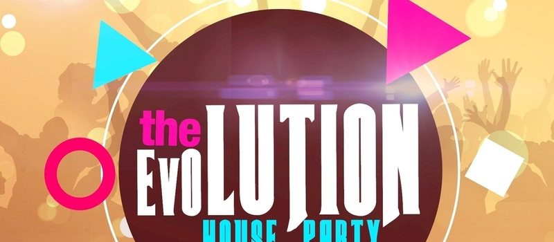 THE EVOLUTION HOUSE PARTY! @ THE HONEY SUCKLE(Osu) 28th Feb