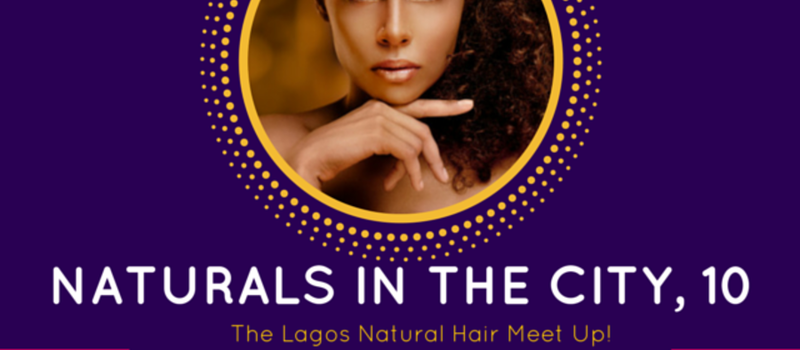 NITC10 - Lagos Natural Hair Meet Up