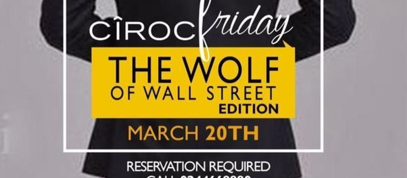 #CirocFriday - The Wolf of Wall Street Edition