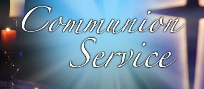 ANOINTING AND COMMUNION SERVICE