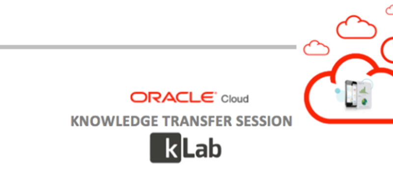 Oracle Public Cloud- KnowledgeTransfer to kLab