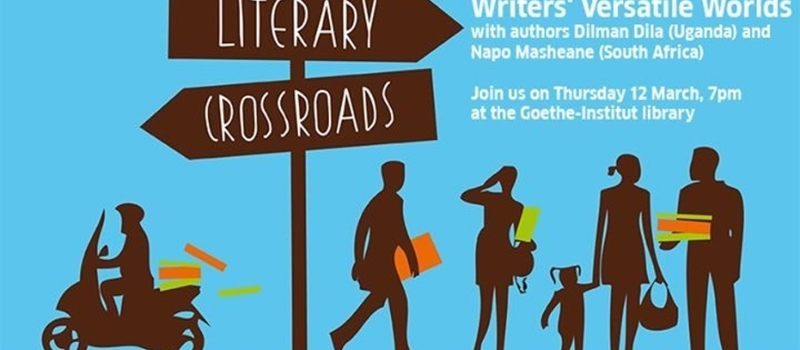 Literary Crossroads - Writers' Versatile Worlds with Dilman Dila and Napo Masheane