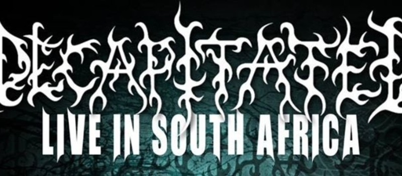 Decapitated Live In South Africa 2015