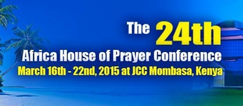 AFRICA HOUSE OF PRAYER CONFERENCE