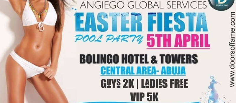 DOORS OF FAME X ANGIEGO GLOBAL SERVICES PRESENTS... EASTER FIESTA POOL PARTY