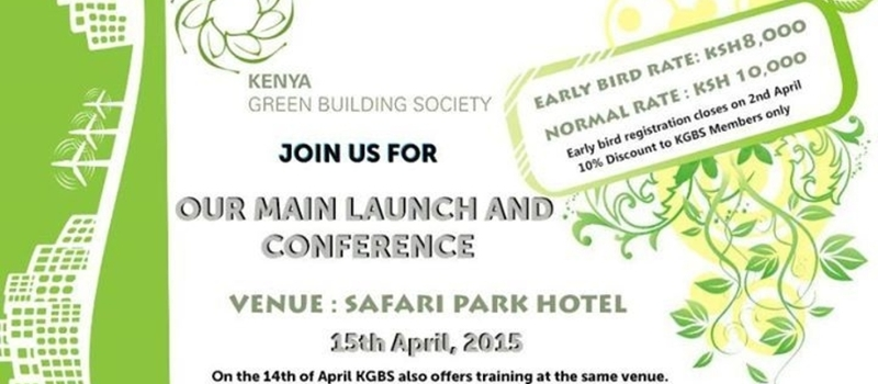 KGBS Main Launch & Conference-THEME- Measurable Green Building in Kenya