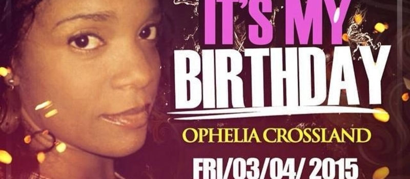 Its My Birthday - Ophelia Crossland