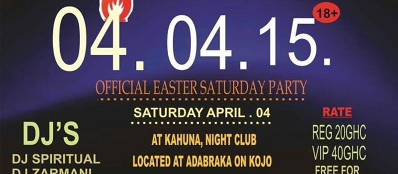 OFFICIAL EASTER SATURDAY PARTY ' LIGHTS OUT'