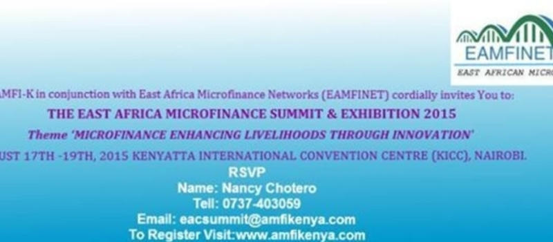 THE EAST AFRICA MICROFINANCE SUMMIT & EXHIBITION 2015