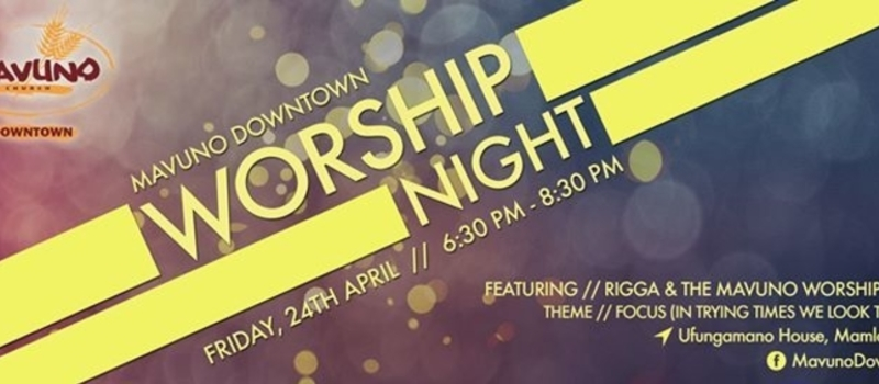 Mavuno Downtown Worship Night