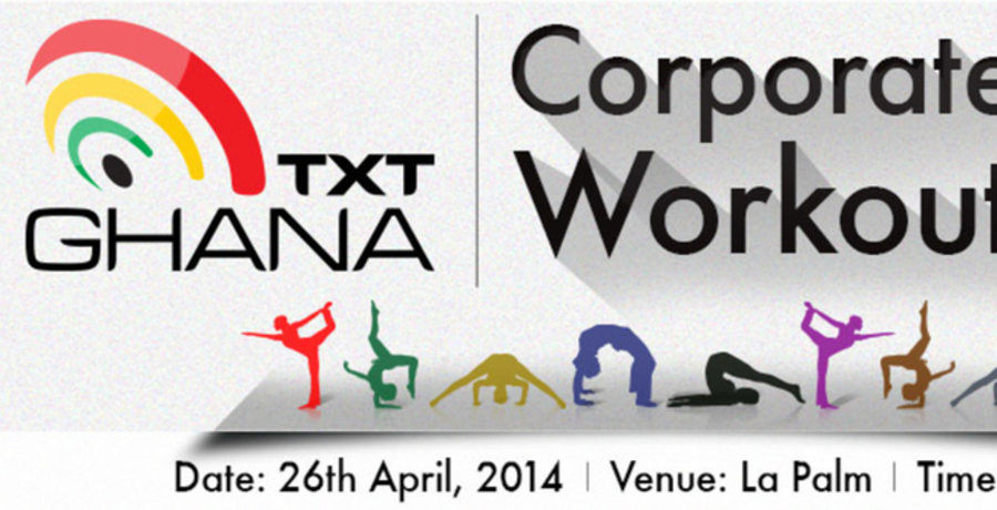 TxTGHANA Corporate Workout (April 2014 Edition)