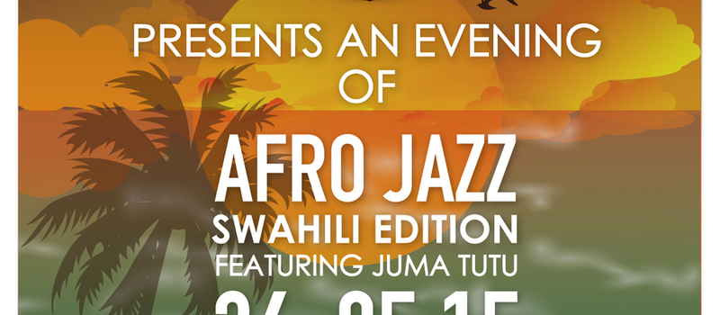 An Evening of Afro jazz Swahili edtion