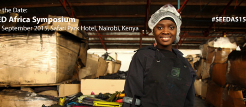 Save the Date: 09-10 Sept 2015 SEED Africa Symposium, Nairobi, Kenya
