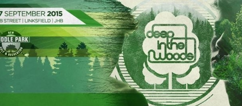 Deep In The Woods 3 | South Africa - Sat 26 & Sun 27 September 2015