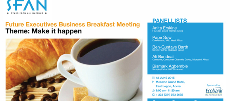 FUTURE EXECUTIVES BUSINESS BREAKFAST MEETING