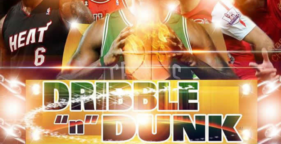 "DRIBBLE ""n"" DUNK!!! (Soccer & Basketball tournament)"