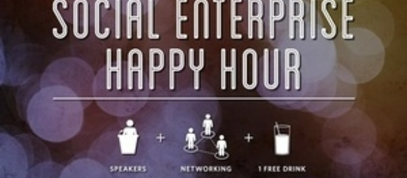 Accra Social Enterprise Happy Hour: Launch Your Career in Social Enterprise