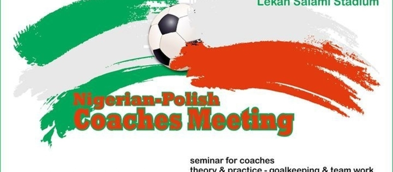 Nigerian - Polish Coaches Meeting