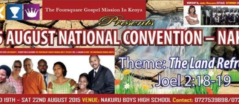 THE FOURSQUARE MISSION KENYA ANNUAL AUGUST CONVENTION _NAKURU