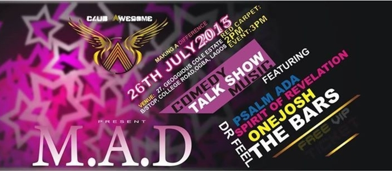 Club awesome presents M.A.D!!!